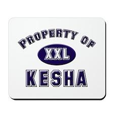 Property of kesha Mousepad