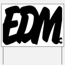 EDM Brushed W Yard Sign