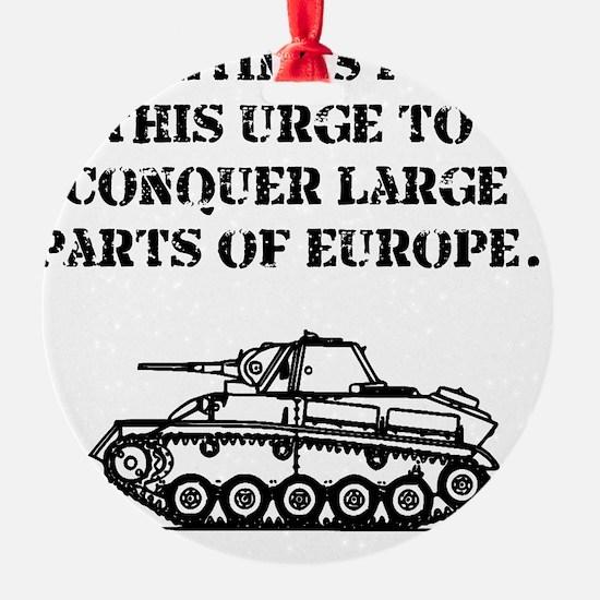 Conquer Europe black Ornament