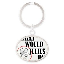 WWJD - What Would Julius Do? Oval Keychain