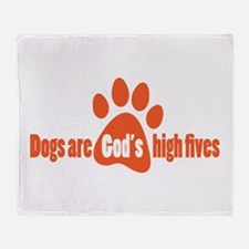 Dogs Are Gods High Fives Throw Blanket