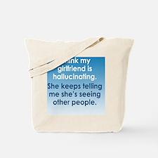 hallucinatingGF_rnd1 Tote Bag