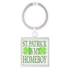 St. Patrick is my homeboy Square Keychain