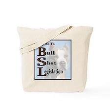 Ban BSL Tote Bag