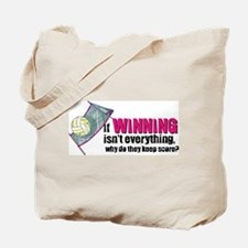 Volleyball - If winning isn't everything Tote Bag
