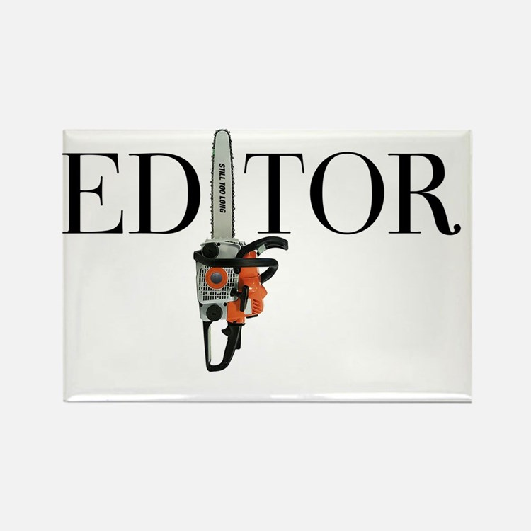 Editor—Chain Saw Rectangle Magnet