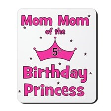 ofthebirthdayprincess_5th_mommom Mousepad