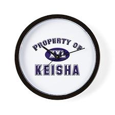 Property of keisha Wall Clock