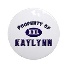 Property of kaylynn Ornament (Round)
