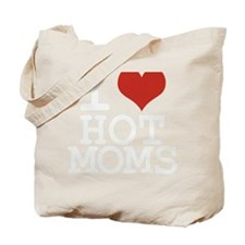 i love hot moms Tote Bag
