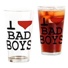 i love bad boys Drinking Glass