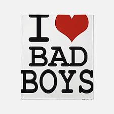 i love bad boys Throw Blanket