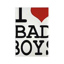 i love bad boys Rectangle Magnet