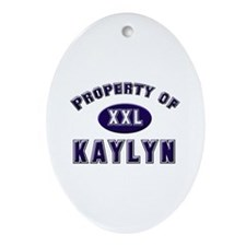 Property of kaylyn Oval Ornament