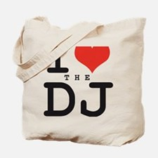 i love the DJ Tote Bag