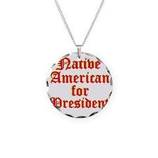 Native American for Presiden Necklace
