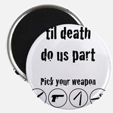 til_death_do_us_part-01 Magnet
