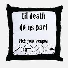til_death_do_us_part-01 Throw Pillow