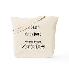 til_death_do_us_part-01 Tote Bag