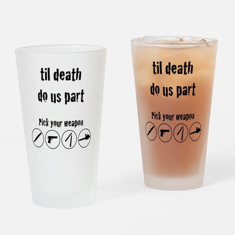 til_death_do_us_part-01 Drinking Glass