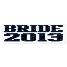 Bride 2013 Bumper Sticker