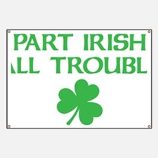 part irish all trouble Banner