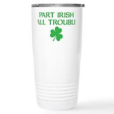 part irish all trouble Travel Mug