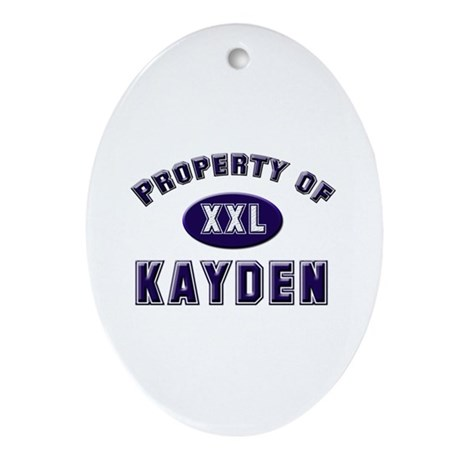 Property of kayden Oval Ornament