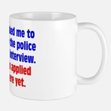 police-interview_rect2 Mug