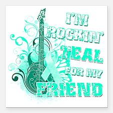 "Im Rockin Teal for my Fr Square Car Magnet 3"" x 3"""
