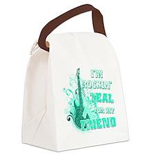 Im Rockin Teal for my Friend Canvas Lunch Bag