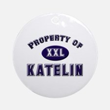 Property of katelin Ornament (Round)