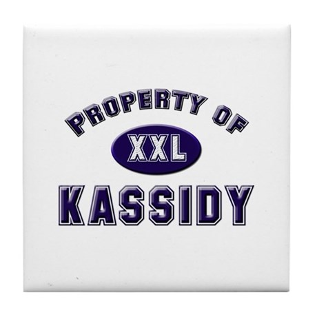 Property of kassidy Tile Coaster