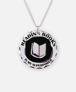 reading books is my superpow Necklace
