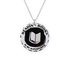 reading books is my superpow Necklace Circle Charm