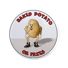 "baked potato 3.5"" Button"