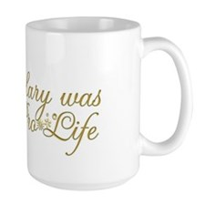 Mary was Pro-Life (Black) Mug