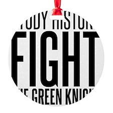 history green knight Ornament