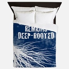 Our loyalty remains deep-rooted Queen Duvet