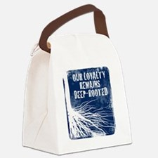 Our loyalty remains deep-rooted Canvas Lunch Bag