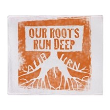 Our roots run deep Throw Blanket