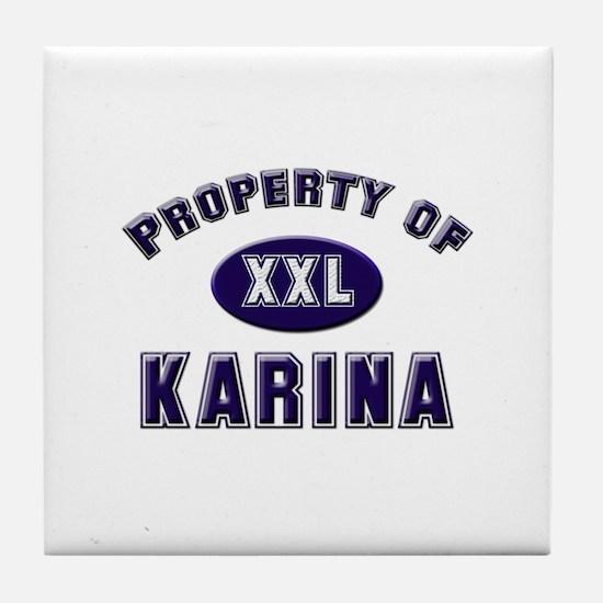 Property of karina Tile Coaster