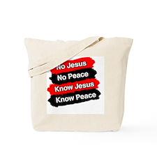 No Jesus - No Peace Tote Bag