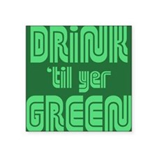 "Drink Btn2 Square Sticker 3"" x 3"""