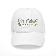 Got Foley? Baseball Cap