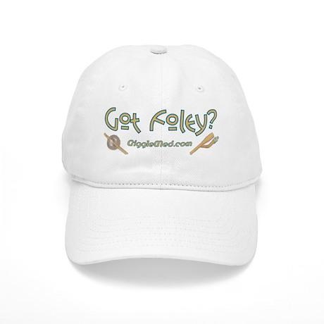 Got Foley? Cap