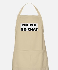 No Pic No Chat BBQ Apron