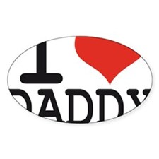 I LOVE DADDY Decal
