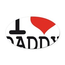 I LOVE DADDY Oval Car Magnet
