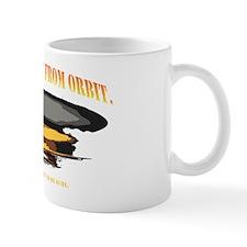 Nuke The Site From Orbit Mug